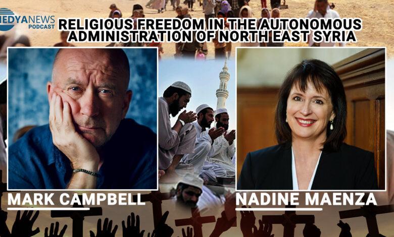 Photo of نادين ماينزا: الاعتراف بالإدارة الذاتية سيضمن حماية الحريات الدينية في الشرق الأوسط
